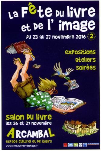Affiche « La fête du Livre et de l'image » Arcambal 2016